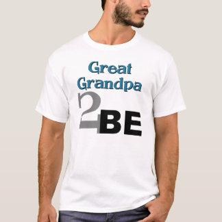 Great Grandpa 2 Be T-Shirt