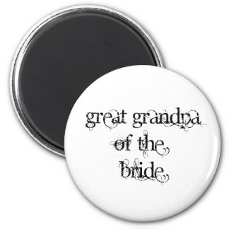Great Grandpa of the Bride Magnet