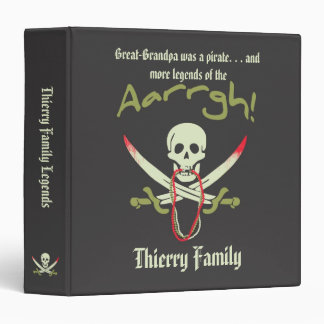 Great Grandpa was a Pirate Family Legends History Binder