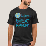 Great Grandpa (Worlds Best) Gift T-Shirt