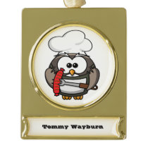 Great horn owl with BBQ in hand Gold Plated Banner Ornament