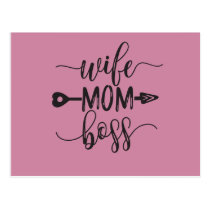 Great Idea for Mother's Day Gift Wife Mom Boss Postcard