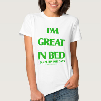 Great In Bed Tee Shirt
