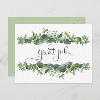 Great Job Hard Work Floral Flowers Holiday Card