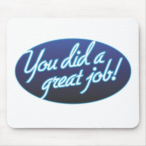 Great Job Mousepad