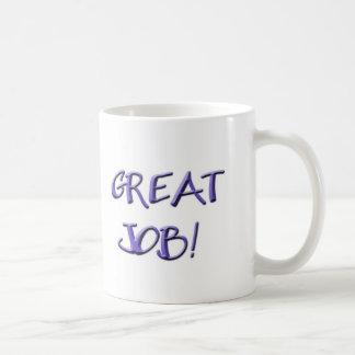 Great Job! Classic White Coffee Mug
