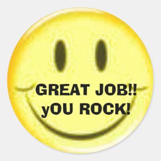GREAT JOB!! yOU ROCK! Classic Round Sticker