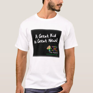"""Great Kid is Great News"" Shirt"