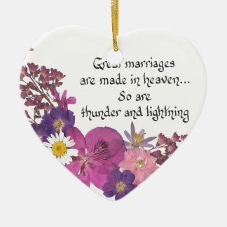 Great marriages are made in heaven! ceramic ornament