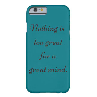 Great Mind Barely There iPhone 6 Case
