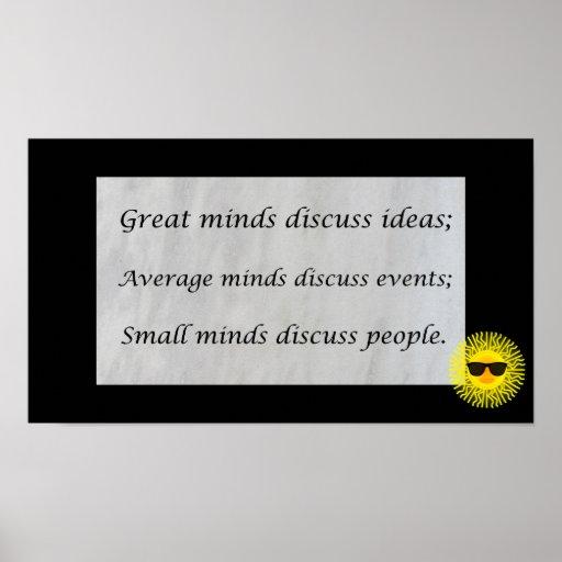 Great minds discuss ideas; print