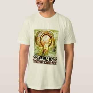 great minds... shirt