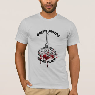 Great Minds Taste Alike T-Shirt