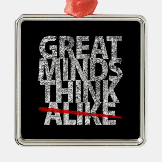 Great Minds Think Alike Square Metal Christmas Ornament