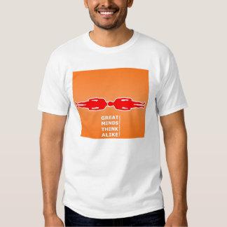 Great minds think alike tee shirt