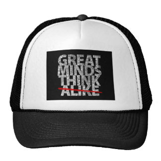 Great Minds Think Alike Trucker Hat