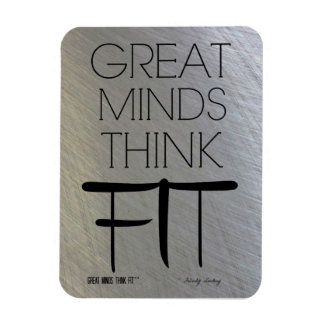 Great Minds Think Fit Magnet in Steel