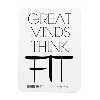 Great Minds Think Fit Magnet in White