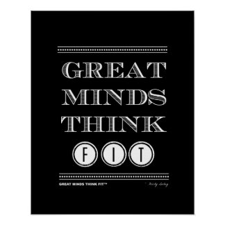 Great Minds Think Fit Poster in Black