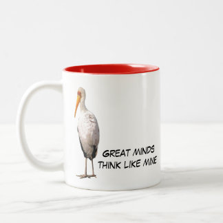 Great Minds Think Like Mine Two-toned Mug