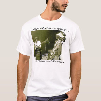 GREAT MOMENTS IN HISTORY Tshirt