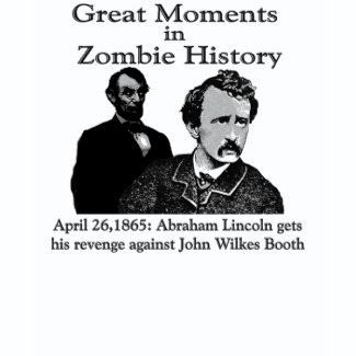 Great Moments in Zombie History T-shirt shirt