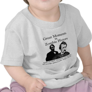 Great Moments in Zombie History Tee Shirts
