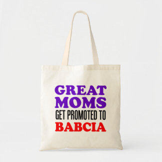 Great Moms Get Promoted To Babcia Polish Tote Bag
