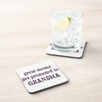 Great Moms Get Promoted To Grandma Beverage Coaster