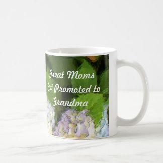 Great Moms Get Promoted to Grandma Hydrangeas Mug