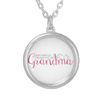 Great Moms Get Promoted to Grandma Silver Plated Necklace