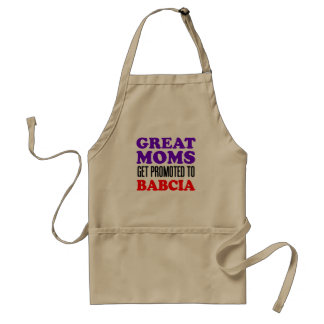 Great Moms Promoted To Babcia Adult Apron