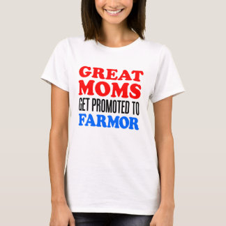 Great Moms Promoted To Farmor T-Shirt