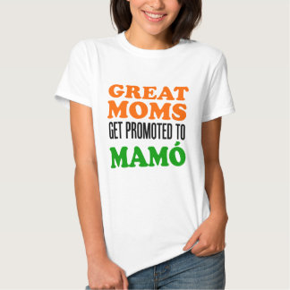 Great Moms Promoted To Mamo T Shirt