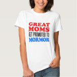Great Moms Promoted To Mormor Tee Shirt