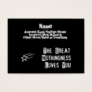 Great Nothingness Loves You Business Card
