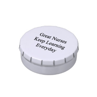 Great Nurses Keep Learning Everyday Jelly Belly Tins