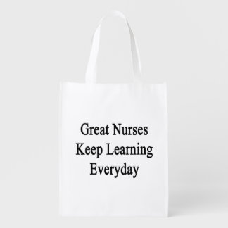 Great Nurses Keep Learning Everyday Reusable Grocery Bag