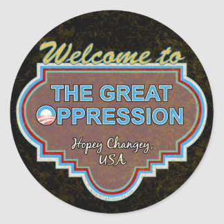 Great O ppression Round Stickers