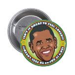 Great Obama Pinback Button
