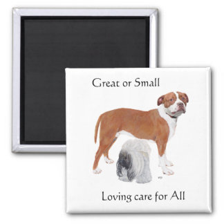 Great or Small - Loving Care for All Refrigerator Magnet