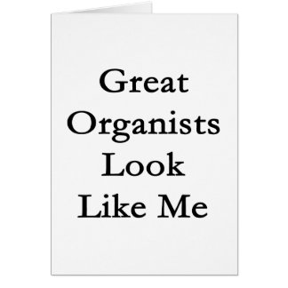 Great Organists Look Like Me Stationery Note Card