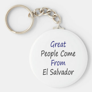 Great People Come From El Salvador Basic Round Button Keychain