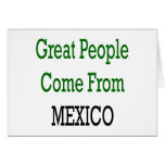 Great People Come From Mexico Cards