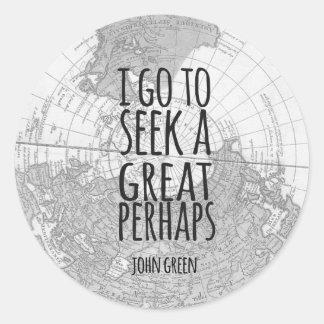Great Perhaps Sticker Design John Green Quote