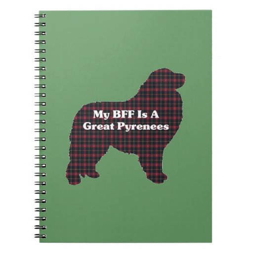 Great Pyrenees BFF Notebook