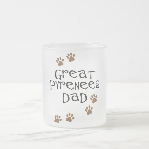 Great Pyrenees Dad 10 Oz Frosted Glass Coffee Mug