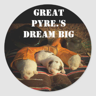 Great Pyrenees Dream Big Classic Round Sticker