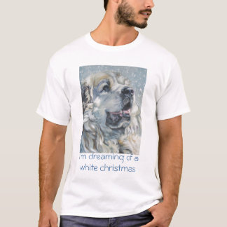 great pyrenees  i'm dreaming of a white christmas T-Shirt