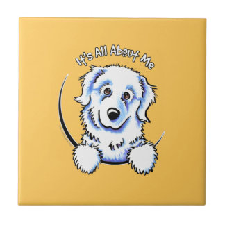 Great Pyrenees Its All About Me Ceramic Tile